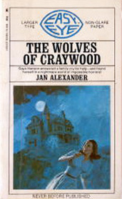 The Wolves of Craywood (Larger Print)