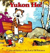 Yukon Ho! (Calvin and Hobbes Collection)