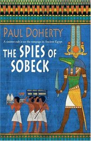 The Spies of Sobeck (Ancient Egyptian Mysteries, Bk 7)
