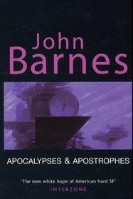 Apocalypses and Apostrophes: Short Fiction of John Barnes