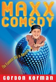 Maxx Comedy: The Funniest Kid in America