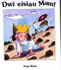 Dwi Eisiau Mam!