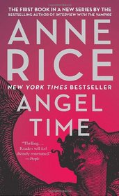 Angel Time (Songs of the Seraphim, Bk 1)