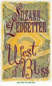 West Of Bliss (Hannah Garvey, Bk 4)