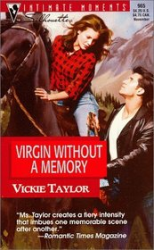 Virgin Without a Memory (Try To Remember) (Silhouette Intimate Moments, No 965)
