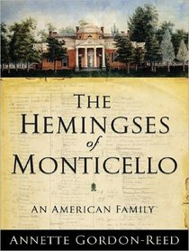 The Hemingses of Monticello: An American Family (Audio CD) (Unabridged)