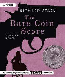 The Rare Coin Score (A Parker Novel)
