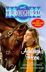 Ashleigh's Hope (Thoroughbred: Super Editions, No 3)