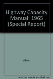 Highway Capacity Manual: 1965 (Special Report)