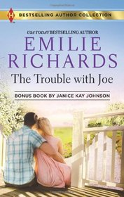 The Trouble with Joe: Someone Like Her (Harlequin Bestselling Author)