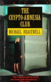 The Crypto-Amnesia Club (Masks Series)