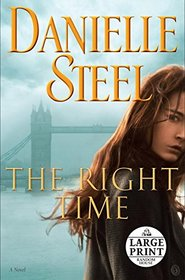 The Right Time (Large Print)