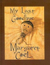 My Last Goodbye Limited Edition