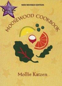 The New Moosewood Cookbook (Mollie Katzen's Classic Cooking (Hardcover))