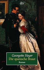 Die spanische Braut (The Spanish Bride) (German Edition)