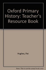 Oxford Primary History: Teacher's Resource Book