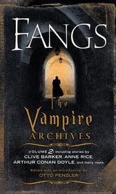 Fangs: The Vampire Archives, Vol 2
