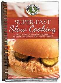 Super-Fast Slow Cooking (Everyday Cookbook Collection)
