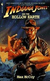 Indiana Jones and the Hollow Earth (Indiana Jones, Bk 11)