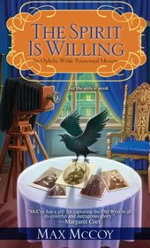The Spirit is Willing (Ophelia Wylde, Bk 2)