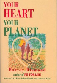 Your heart, your planet