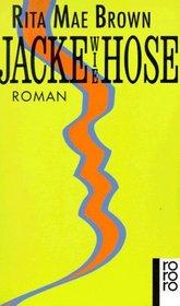 Jacke wie Hose: Roman
