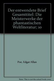 Der entwendete Brief Gesamttitel: Die Meisterwerke der phantastischen Weltliteratur; 10
