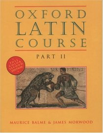 Oxford Latin Course, Part II (2nd edition)