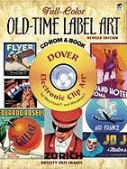 Full-Color Old-Time Label Art CD-ROM and Book: Revised Edition (Gold)
