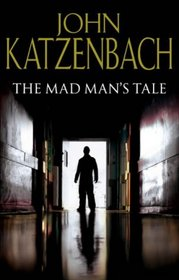 The Mad Man's Tale