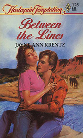 Between the Lines (Harlequin Temptation, No 125)