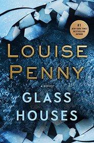 Glass Houses (A Chief Inspector Gamache Novel)