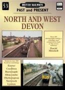 North and West Devon (British Railways Past and Present)