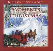 Moments for Christmas (Moments to Give Series)