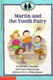 Martin and the Tooth Fairy (School Friends, No 3)