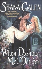 When Dashing Met Danger (Regency Spies, Bk 1)