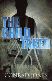 The Child Taker (Soft Target Series)