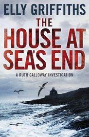 House at Sea's End (Ruth Galloway, Bk 3)
