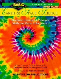 Earth and Space Science: Inventive Exercises to Sharpen Skills and Raise Achievement (Basic, Not Boring 6  to  8)