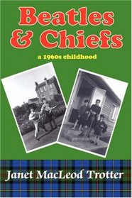 Beatles and Chiefs: A 1960's Childhood