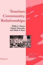 Tourism Community Relationships (Tourism Social Science Series)