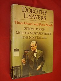 Three Great Lord Peter Novels: