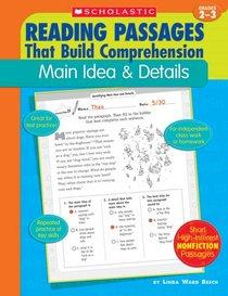 Main Idea & Details (Reading Passages That Build Comprehension), Grades 2-3