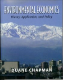 Environmental Economics : Theory, Application, and Policy