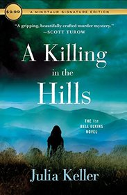 A Killing in the Hills: The First Bell Elkins Novel (Bell Elkins Novels)