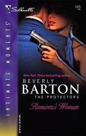 Ramirez's Woman (The Protectors, Bk 24) (Silhouette Intimate Moments, No 1375)