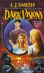 The Possessed (Dark Visions, Bk 2)