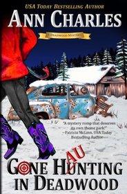 Gone Haunting in Deadwood (The Deadwood Humorous Mystery) (Volume 9)