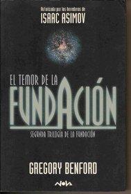 El Temor de La Fundacion / Foundation's Fear (Spanish Edition)