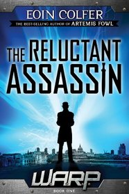 WARP Book 1 The Reluctant Assassin